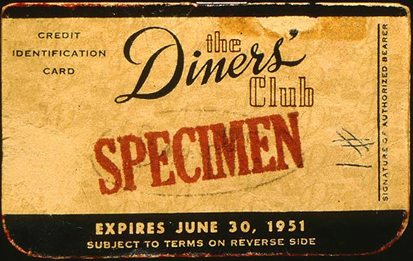 Dinners Club Charge card - the predecessor to Credit Cards