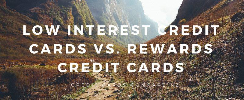Low interest credit cards Vs. Rewards credit cards